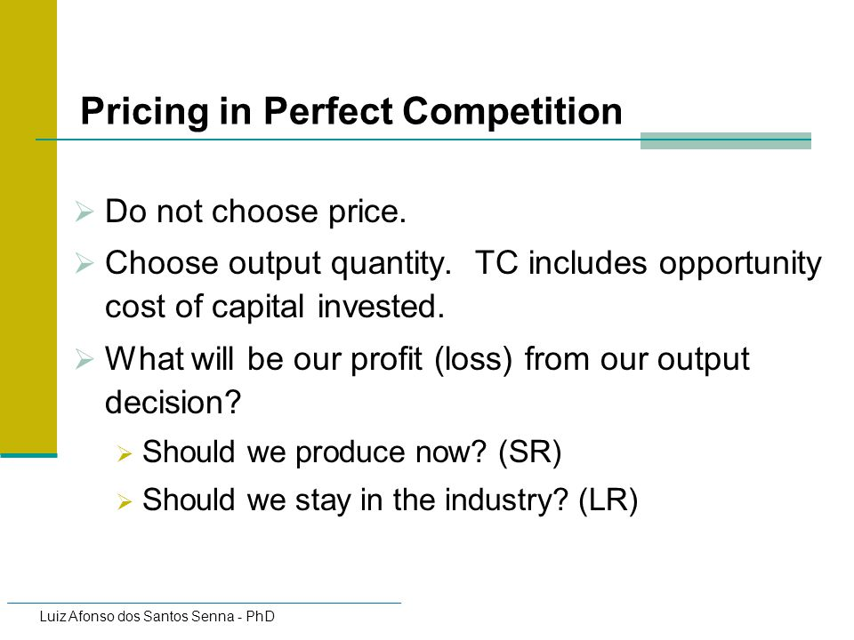 Pricing in Perfect Competition