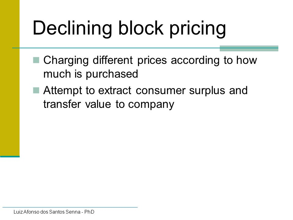 Declining block pricing