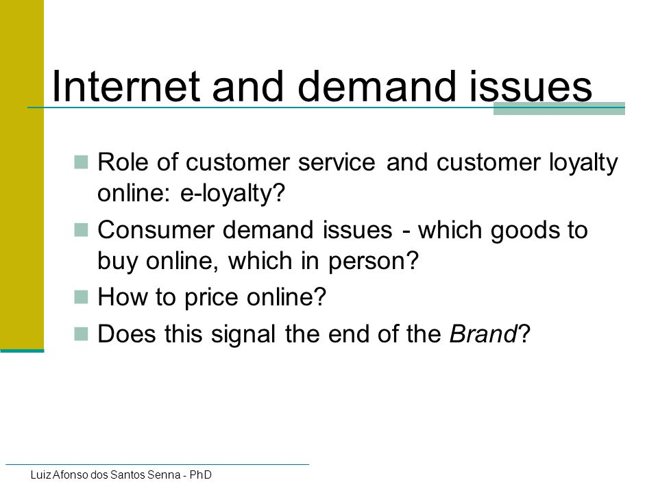 Internet and demand issues