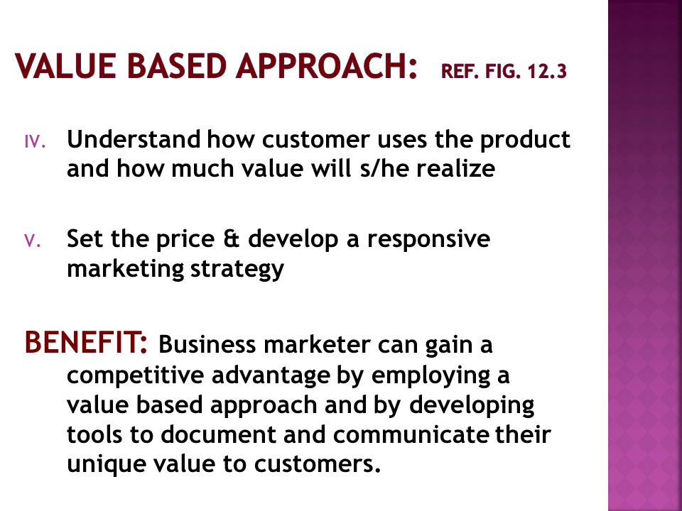 Value Based approach: ref. fig. 12.3