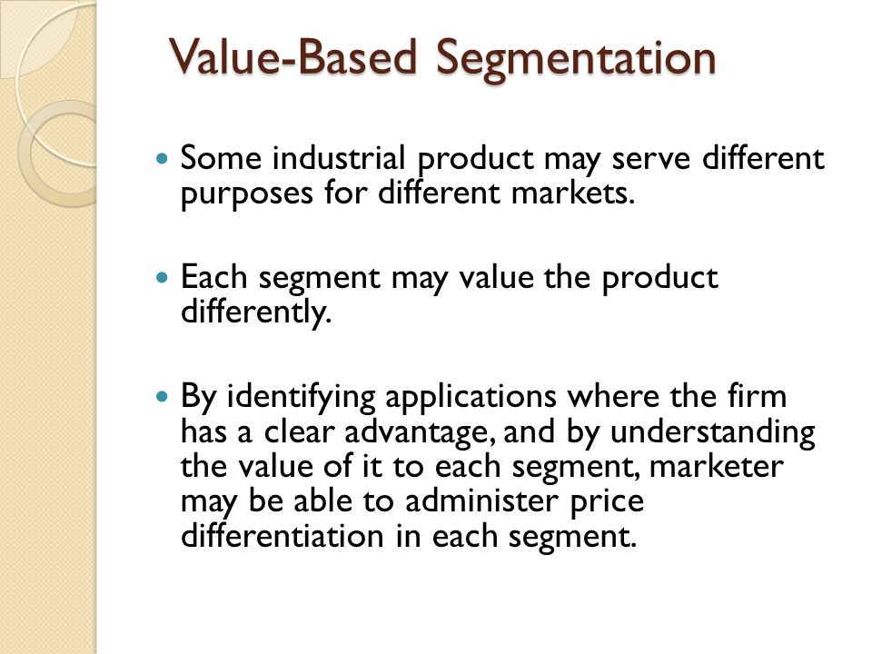 Value-Based Segmentation