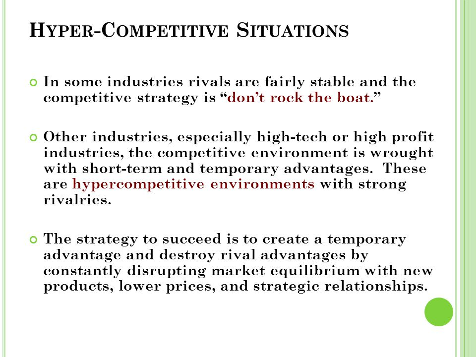 Hyper-Competitive Situations