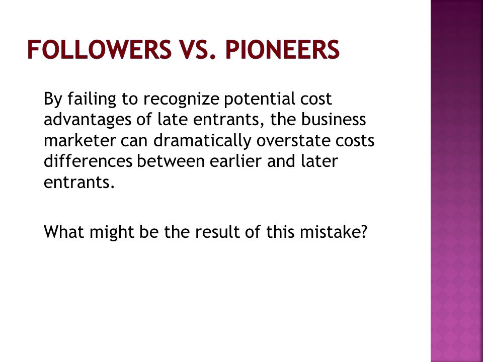 Followers vs. Pioneers