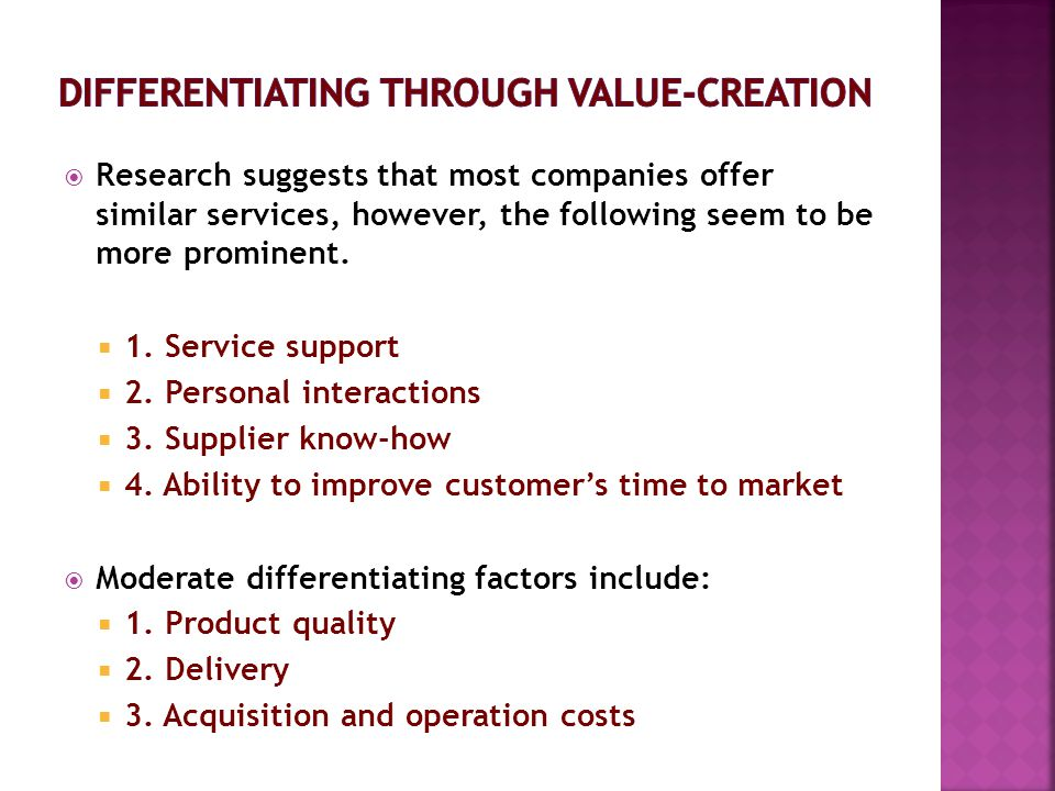 Differentiating Through value-creation