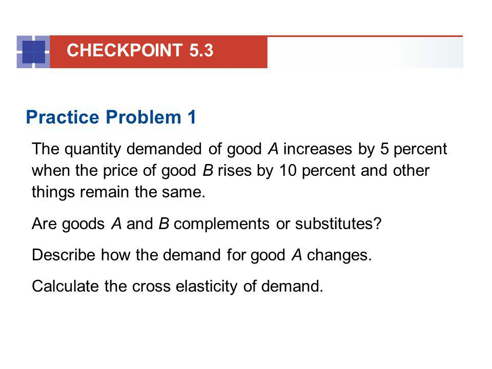 Practice Problem 1 CHECKPOINT 5.3
