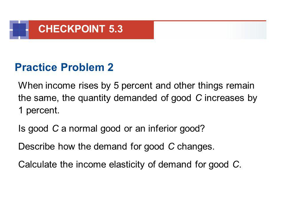 Practice Problem 2 CHECKPOINT 5.3