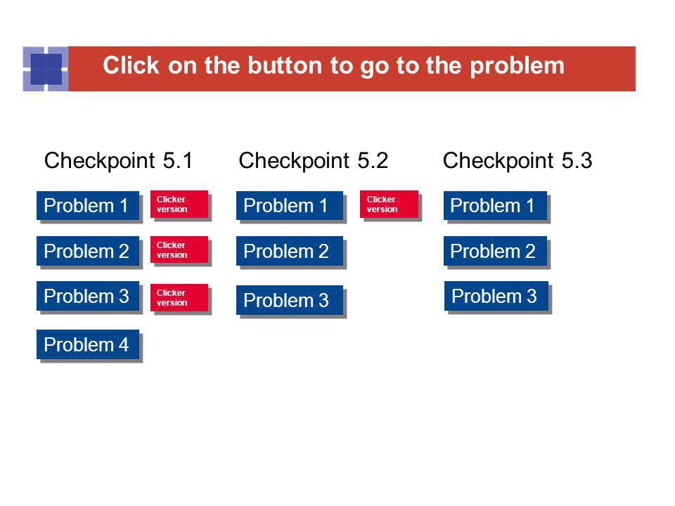 Checkpoint 5.1 Checkpoint 5.2 Checkpoint 5.3 Problem 1 Problem 1