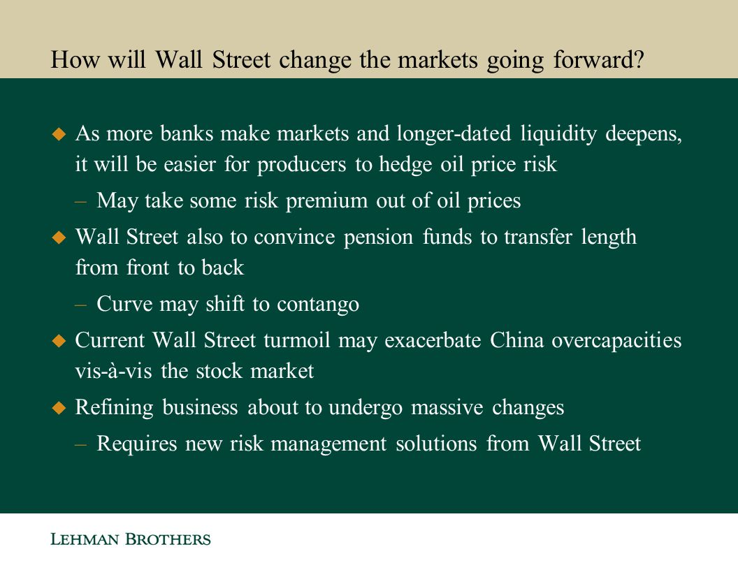 How will Wall Street change the markets going forward