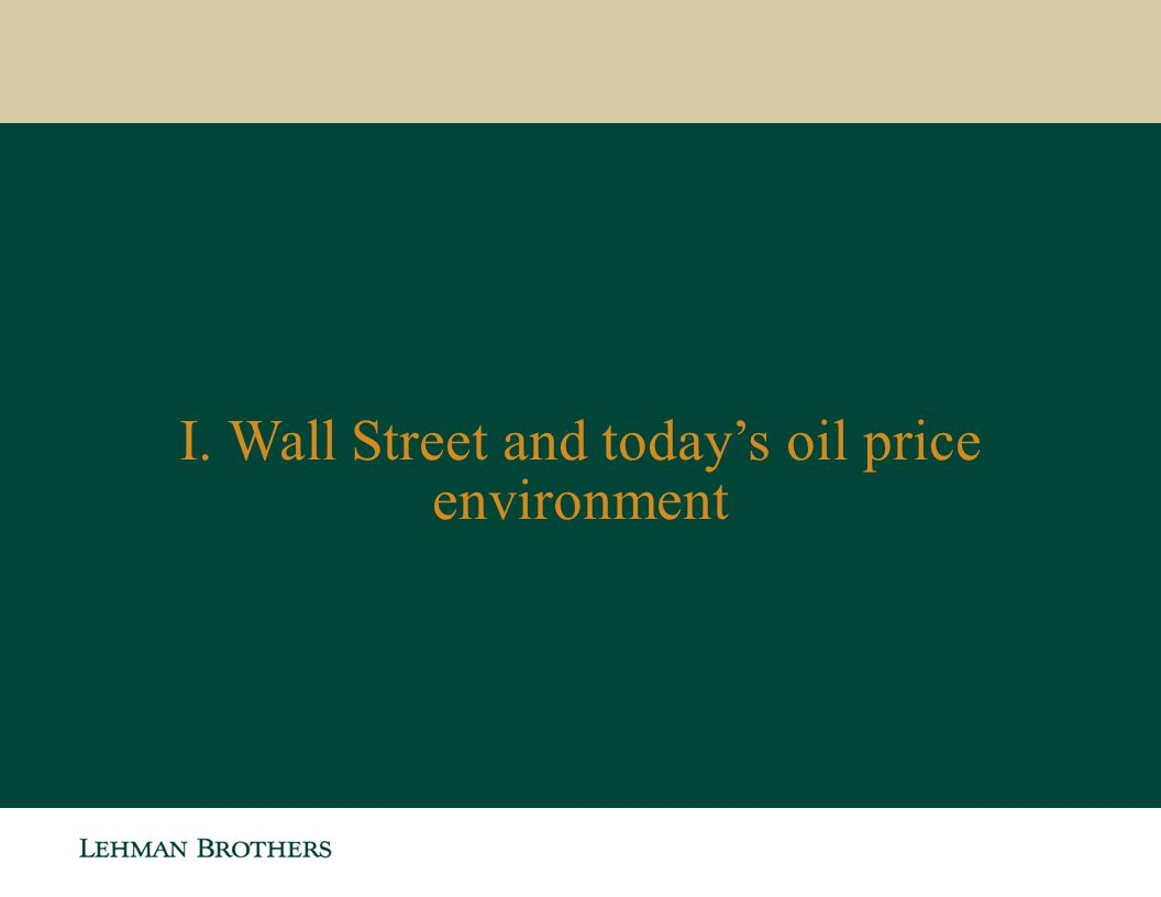 I. Wall Street and today's oil price environment