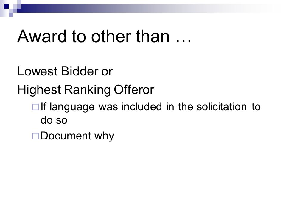 Award to other than … Lowest Bidder or Highest Ranking Offeror
