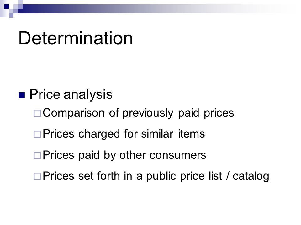 Determination Price analysis Comparison of previously paid prices