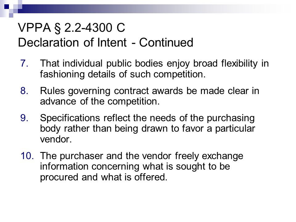 VPPA § 2.2-4300 C Declaration of Intent - Continued