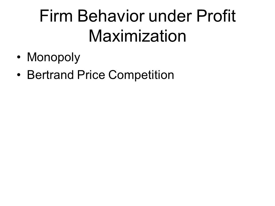 Firm Behavior under Profit Maximization