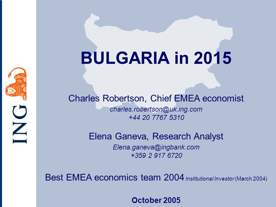 BULGARIA in 2015 Charles Robertson, Chief EMEA economist