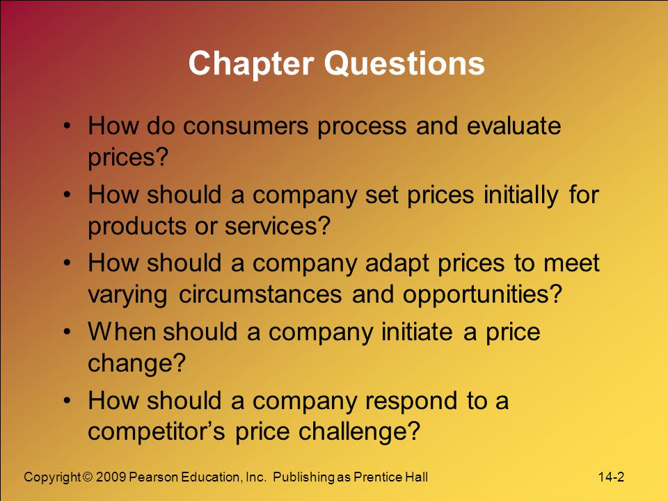 Chapter Questions How do consumers process and evaluate prices