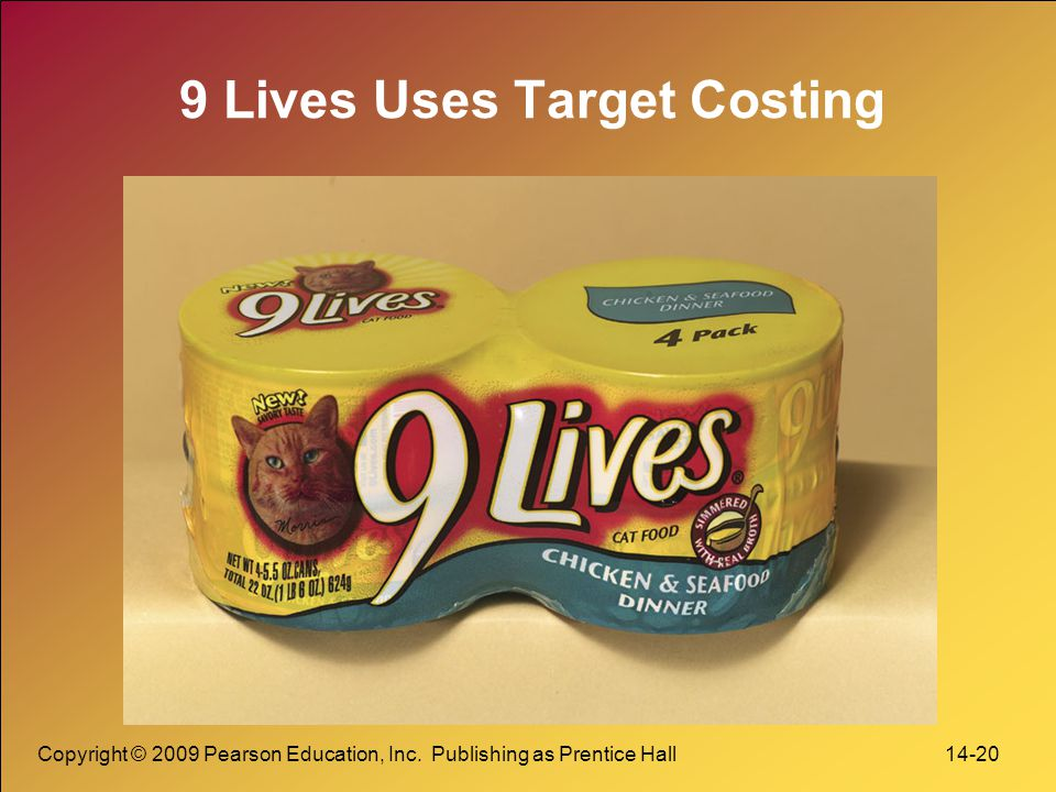 9 Lives Uses Target Costing