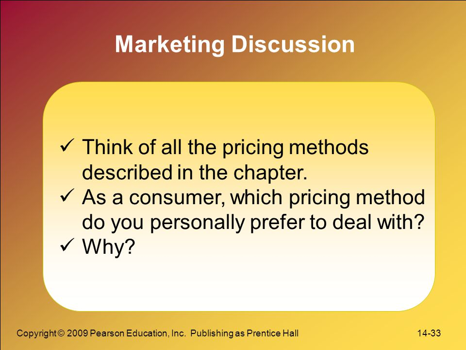 Marketing Discussion Think of all the pricing methods
