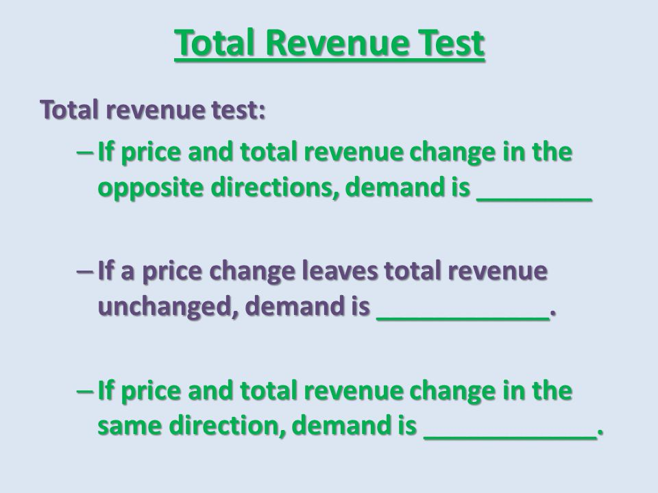 Total Revenue Test Total revenue test: