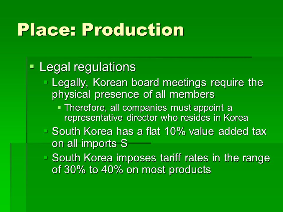 Place: Production Legal regulations