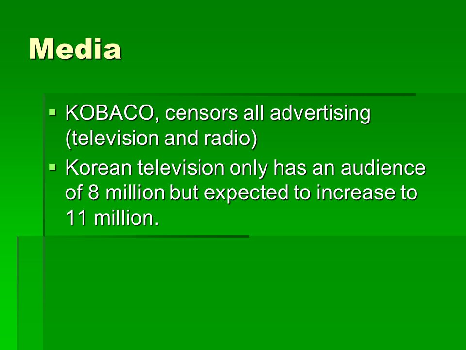 Media KOBACO, censors all advertising (television and radio)