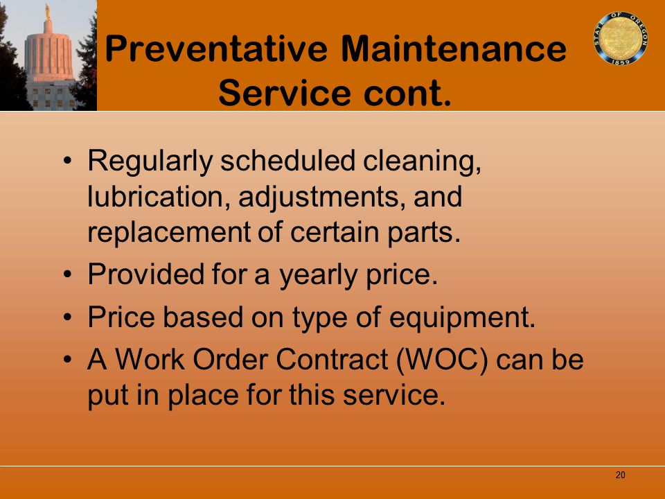 Preventative Maintenance Service cont.