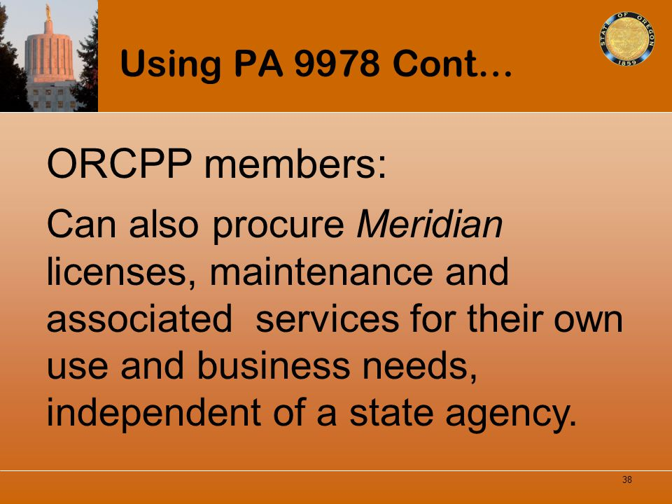 Using PA 9978 Cont… ORCPP members: