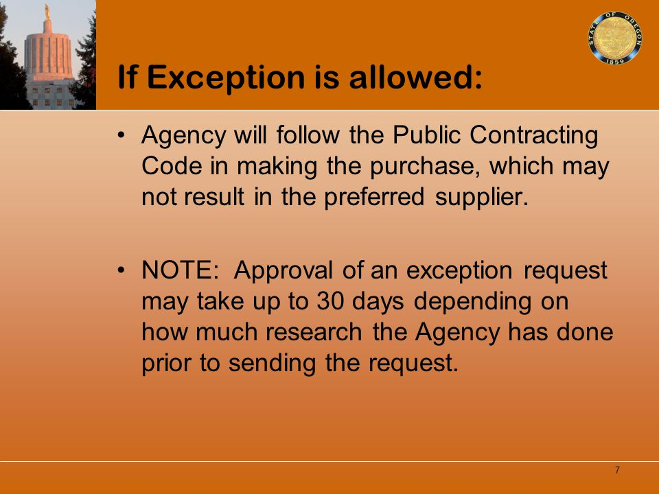 If Exception is allowed: