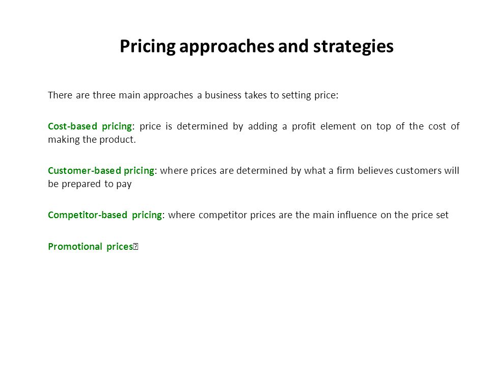 Pricing approaches and strategies