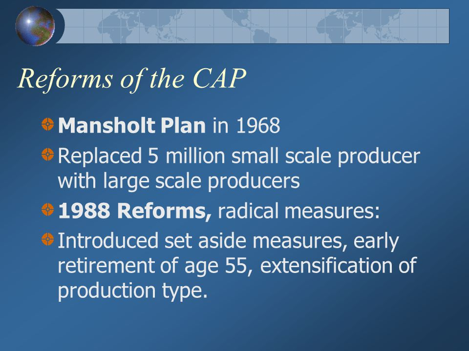 Reforms of the CAP Mansholt Plan in 1968