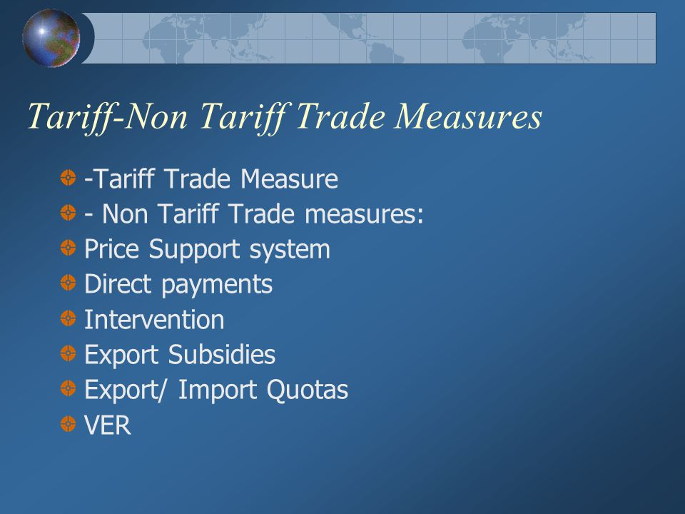 Tariff-Non Tariff Trade Measures