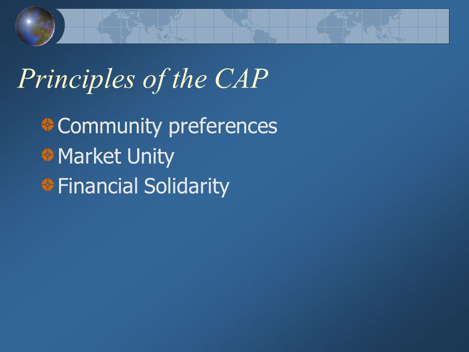 Principles of the CAP Community preferences Market Unity