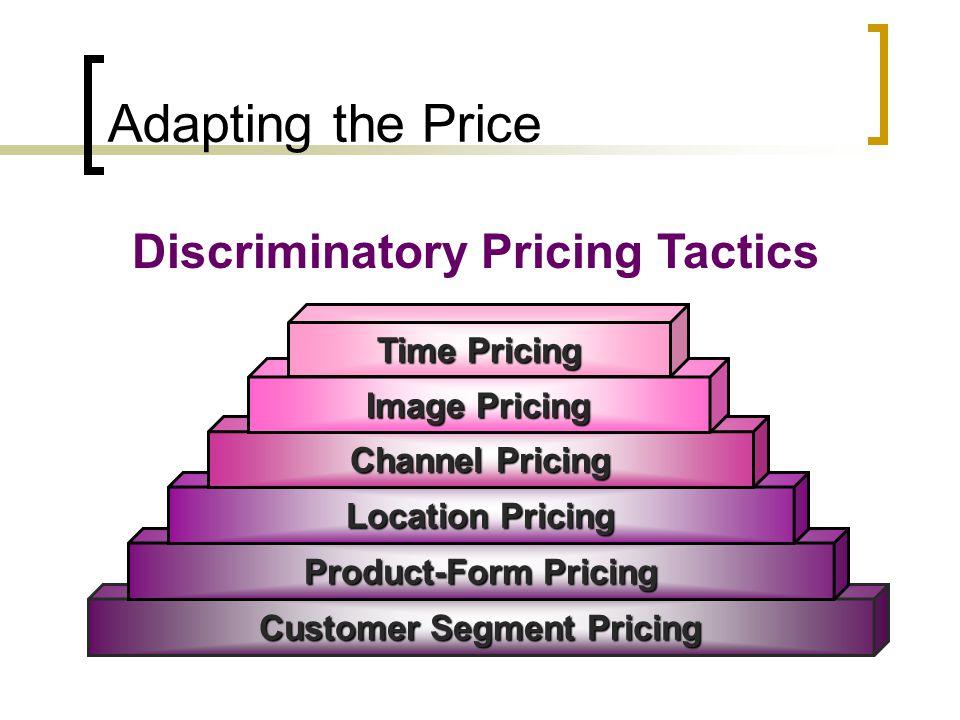 Discriminatory Pricing Tactics Customer Segment Pricing