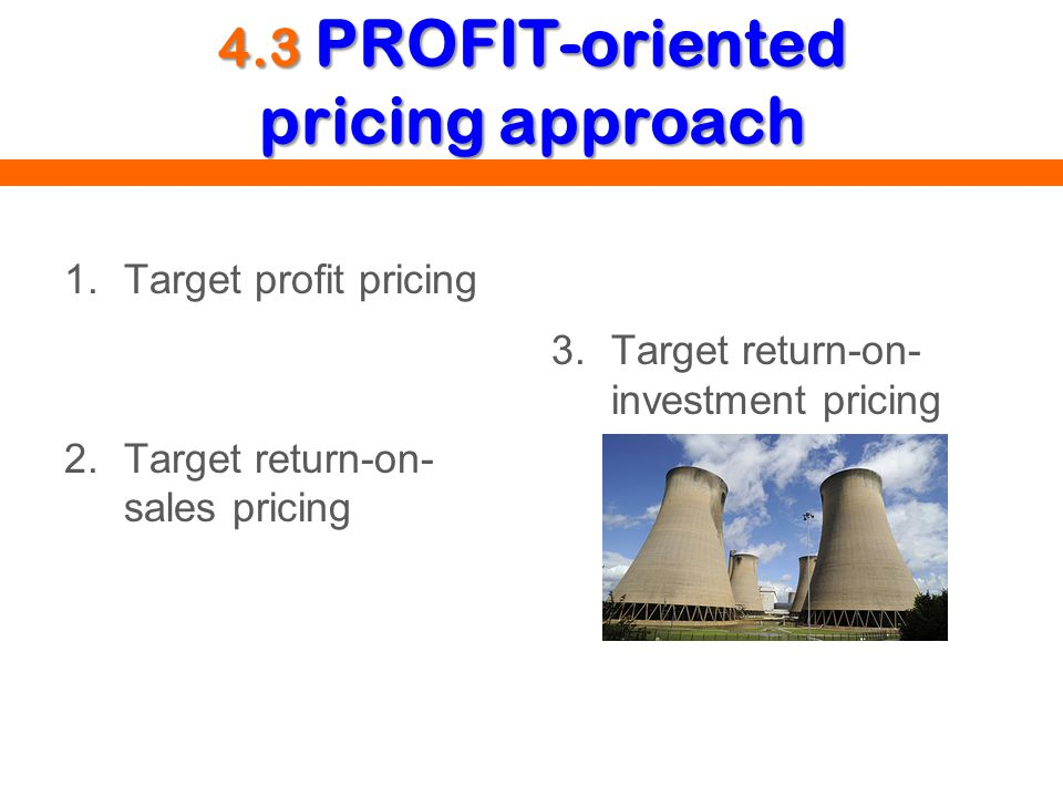 4.3 PROFIT-oriented pricing approach