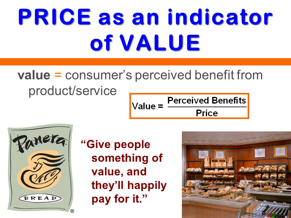 PRICE as an indicator of VALUE