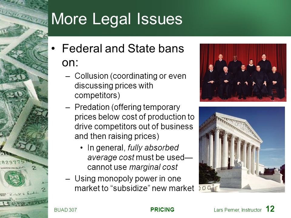 More Legal Issues Federal and State bans on: