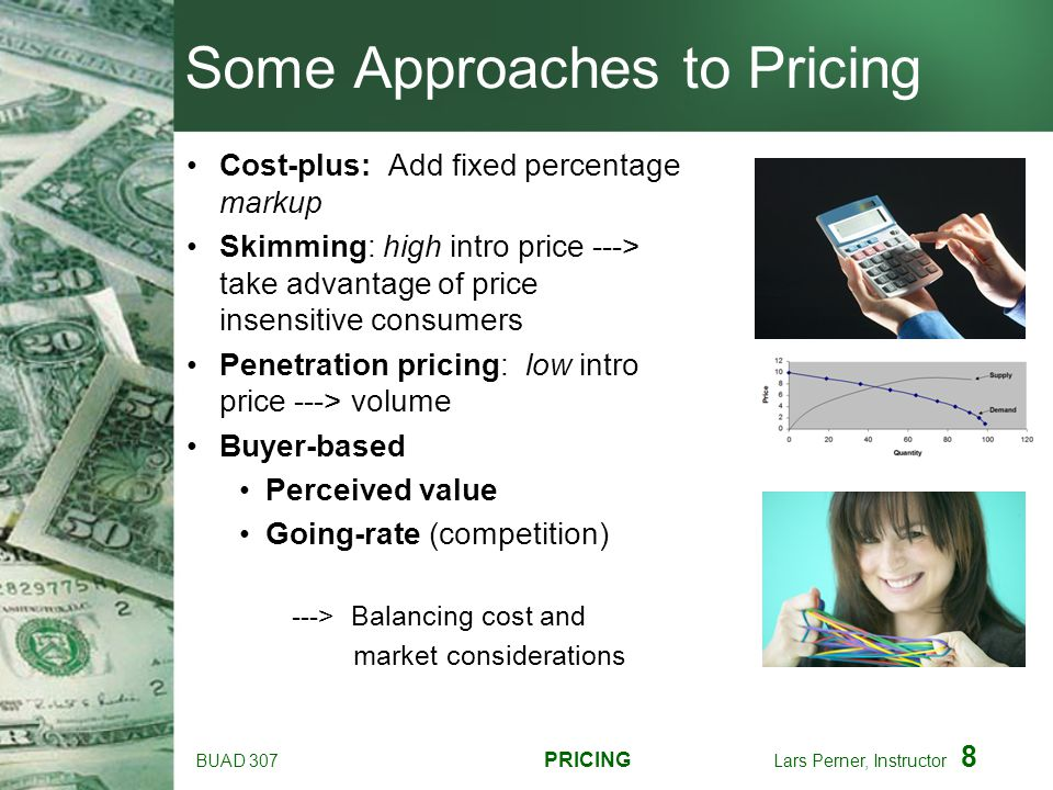 Some Approaches to Pricing
