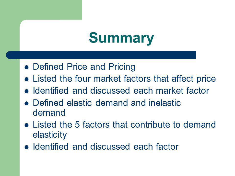 Summary Defined Price and Pricing