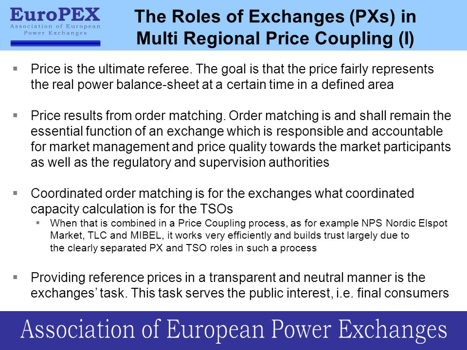 The Roles of Exchanges (PXs) in Multi Regional Price Coupling (I)