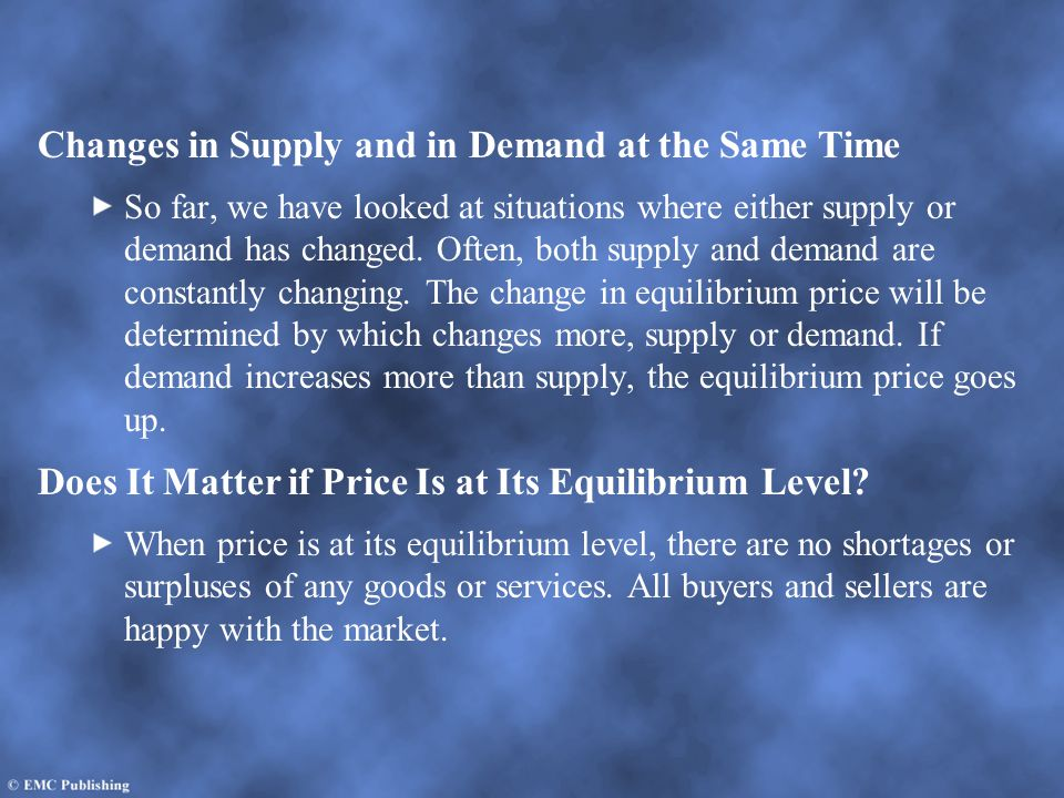 Changes in Supply and in Demand at the Same Time
