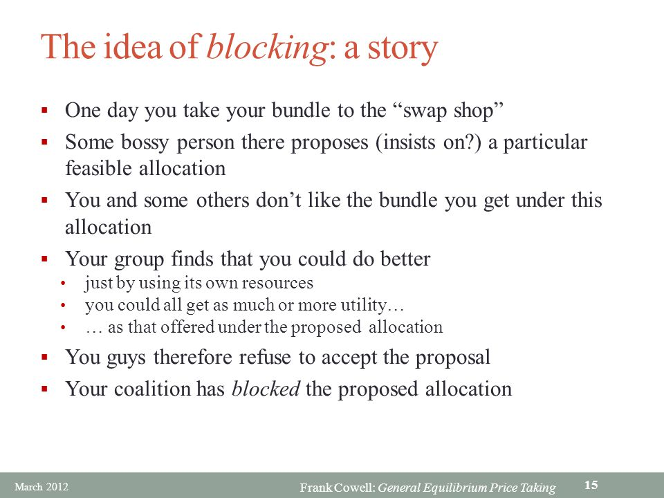 The idea of blocking: a story