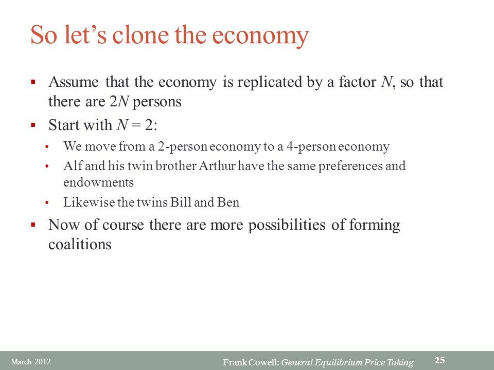 So let's clone the economy