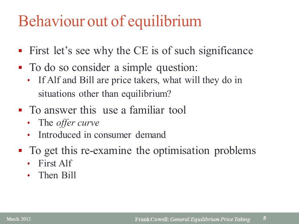 Behaviour out of equilibrium