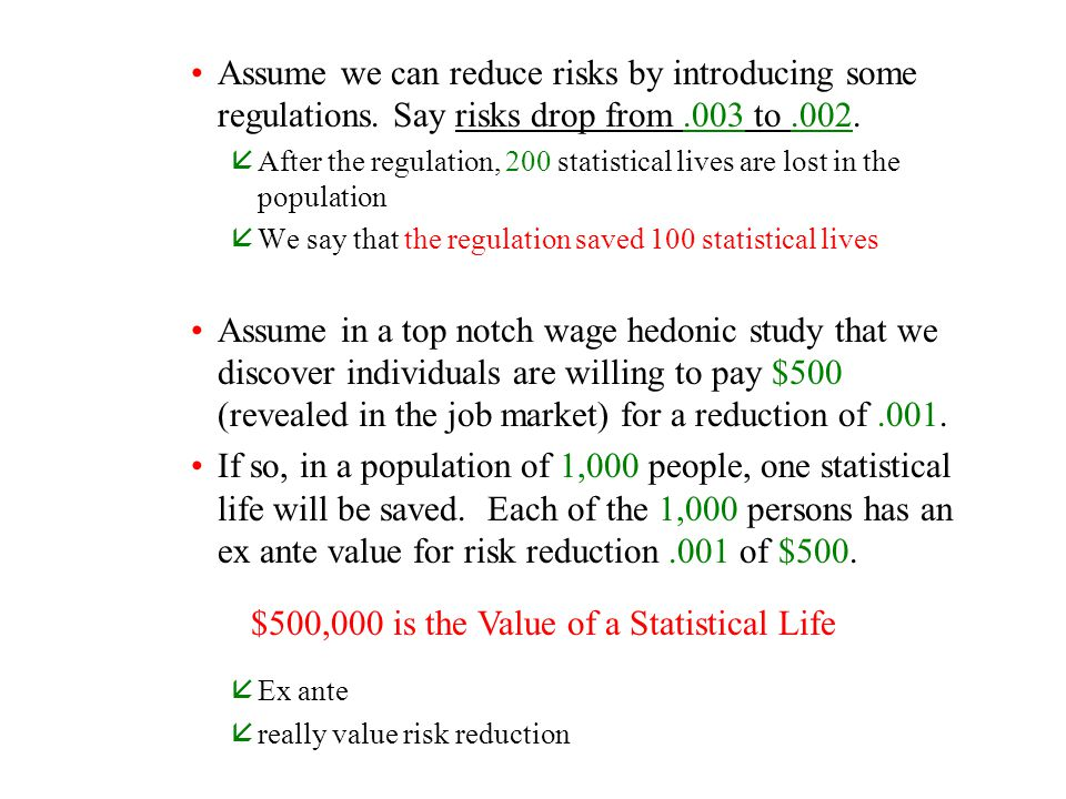 $500,000 is the Value of a Statistical Life