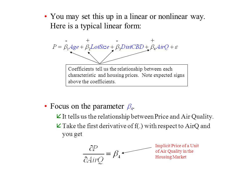 You may set this up in a linear or nonlinear way