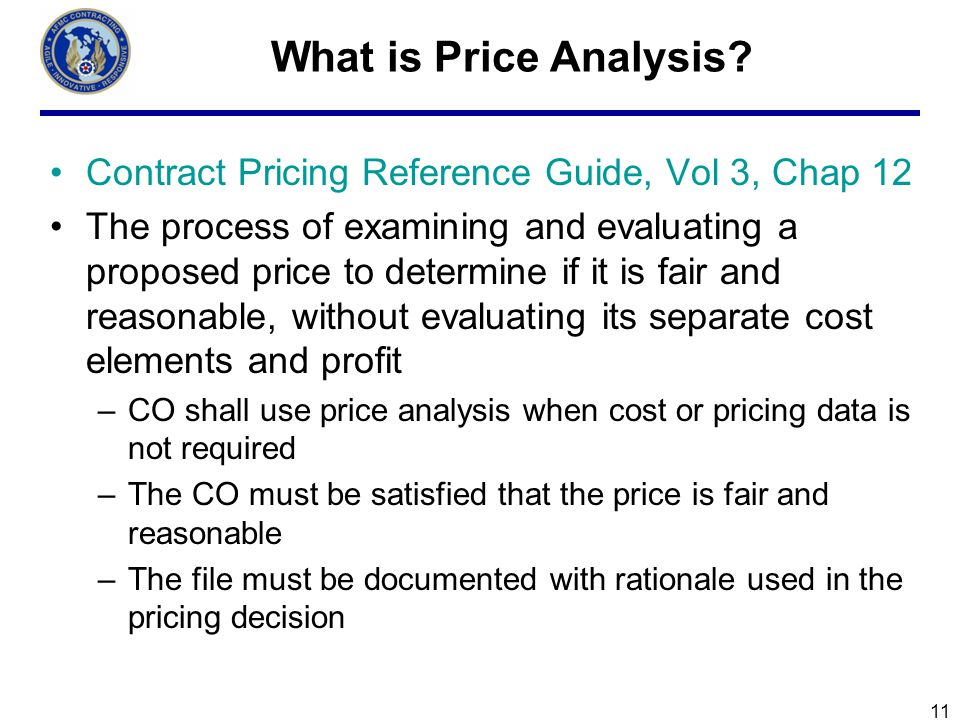 What is Price Analysis Contract Pricing Reference Guide, Vol 3, Chap 12.
