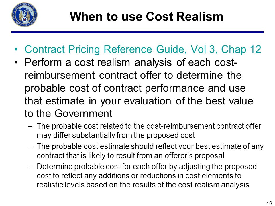 When to use Cost Realism