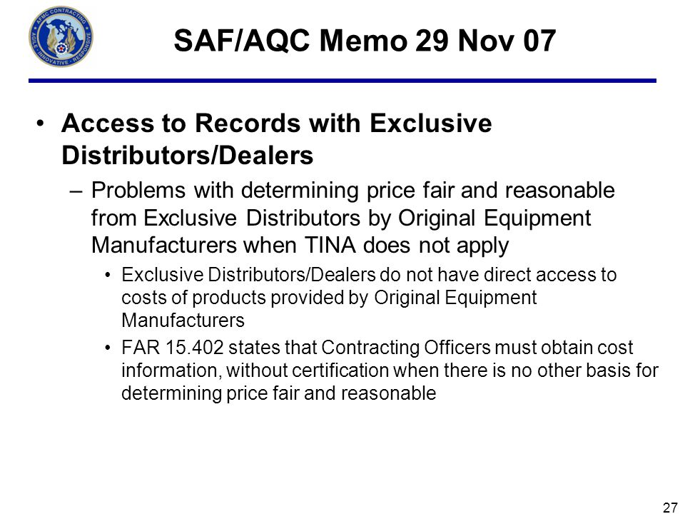 SAF/AQC Memo 29 Nov 07 Access to Records with Exclusive Distributors/Dealers.