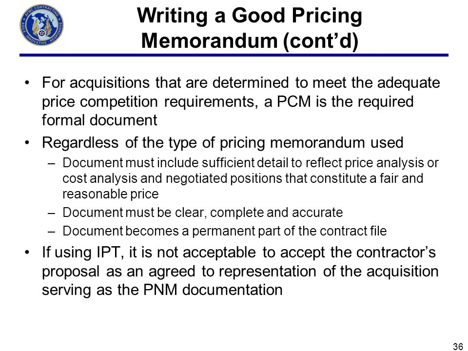 Writing a Good Pricing Memorandum (cont'd)
