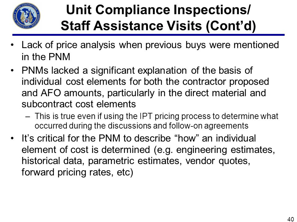 Unit Compliance Inspections/ Staff Assistance Visits (Cont'd)