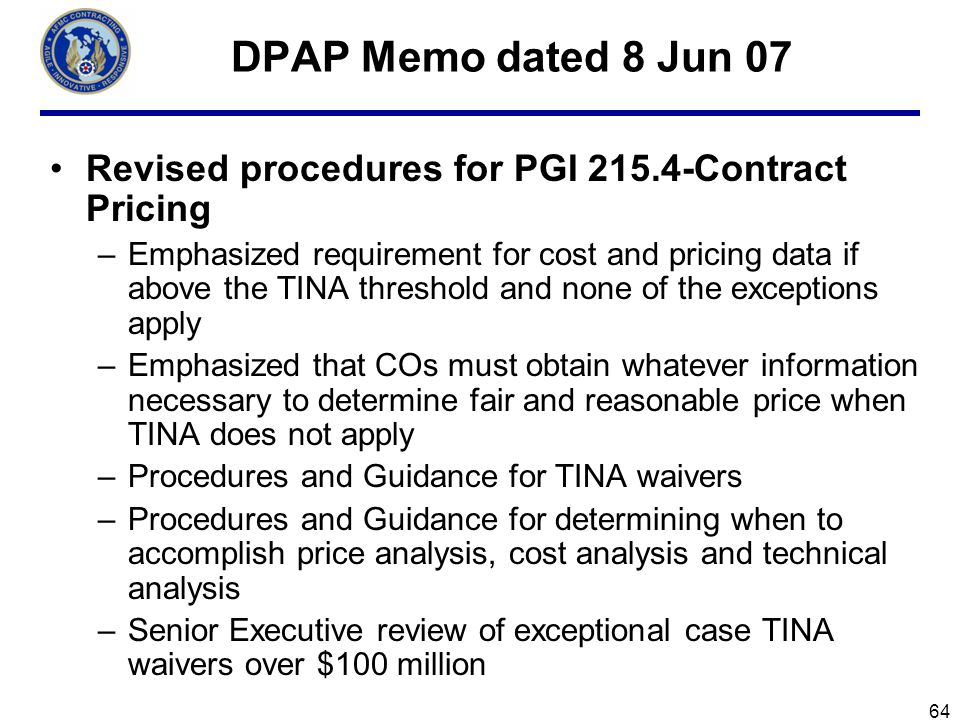 DPAP Memo dated 8 Jun 07 Revised procedures for PGI 215.4-Contract Pricing.